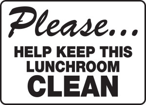 "Safety Sign: Please... Help Keep This Lunchroom Clean, 10"" x 14"", Pack/10"