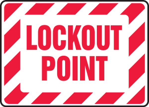"""Lockout/Tagout Sign: Lockout Point, 10"""" x 14"""", Pack/10"""