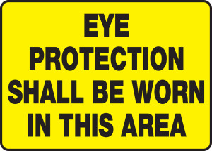 """Safety Sign: Eye Protection Shall Be Worn In this Area, 10"""" x 14"""", Pack/10"""