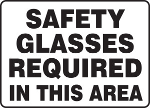 "Safety Sign: Safety Glasses Required In This Area, 10"" x 14"", Pack/10"