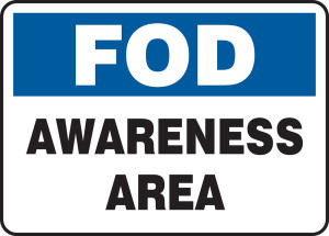 "FOD Safety Sign: Awareness Area, 10"" x 14"", Pack/10"