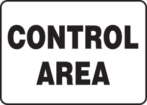 "Safety Sign: Control Area, 10"" x 14"", Pack/10"