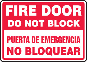 "Bilingual Safety Sign: Fire Door - Do Not Block, 10"" x 14"", Pack/10"