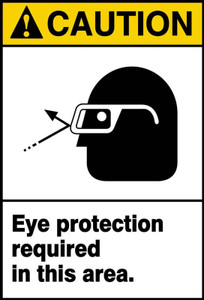 "ANSI Safety Sign - CAUTION: Eye Protection Required In This Area., 14"" x 10"", Pack/10"