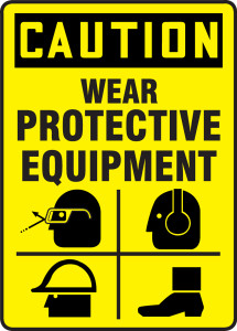 "OSHA Safety Sign - CAUTION: Wear Protective Equipment, 14"" x 10"", Pack/10"