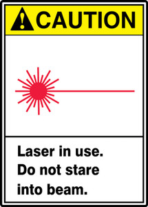 """ANSI Safety Sign - CAUTION: Laser In use. Do Not Stare Into Beam., 14"""" x 10"""", Pack/10"""
