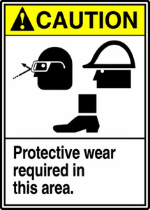 "ANSI Safety Sign - CAUTION: Protective Wear Required In This Area., 14"" x 10"", Pack/10"