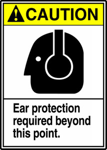 "ANSI Safety Sign - CAUTION: Ear Protection Required Beyond This Point, 14"" x 10"", Pack/10"