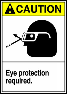 "ANSI Safety Sign - CAUTION: Eye Protection Required, 14"" x 10"", Pack/10"