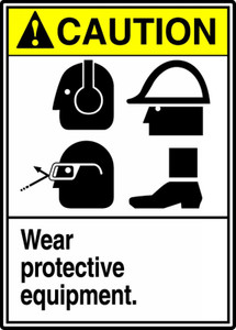 "ANSI Safety Sign - CAUTION: Wear Protective Equipment, 14"" x 10"", Pack/10"