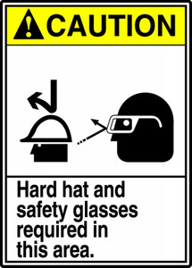 "ANSI Safety Sign - CAUTION: Hard Hat And Safety Glasses Required In This Area, 14"" x 10"", Pack/10"