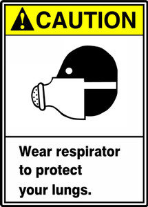 "ANSI Safety Sign - CAUTION: Wear Respirator To Protect Your Lungs., 14"" x 10"", Pack/10"