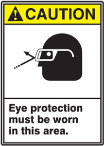 "ANSI Safety Sign - CAUTION: Eye Protection Must Be Worn In This Area, 14"" x 10"", Pack/10"