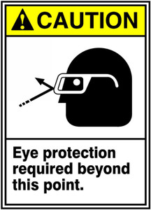 "ANSI Safety Sign - CAUTION: Eye Protection Required Beyond This Point, 14"" x 10"", Pack/10"