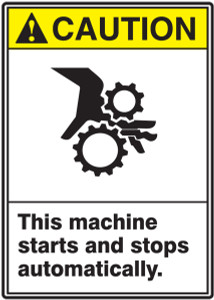 "ANSI Safety Sign - CAUTION: This Machine Starts And Stops Automatically, 14"" x 10"", Pack/10"