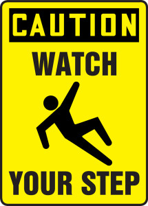"""OSHA Safety Sign - CAUTION: Watch Your Step, 14"""" x 10"""", Pack/10"""