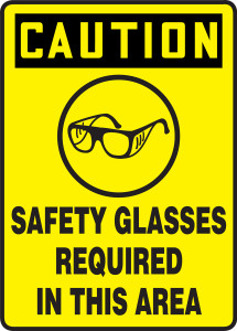 "OSHA Safety Sign - CAUTION: Safety Glasses Required In This Area, 14"" x 10"", Pack/10"