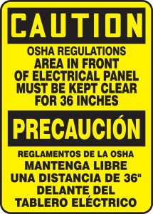 "Bilingual OSHA Caution Sign: OSHA Regulations - Area In Front Of Electrical Panel Must Be Kept Clear For 36 Inches, 14"" x 10"", Pack/10"