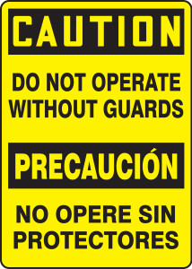 """Bilingual OSHA Safety Sign - CAUTION: Do Not Operate Without Guards, 14"""" x 10"""", Pack/10"""