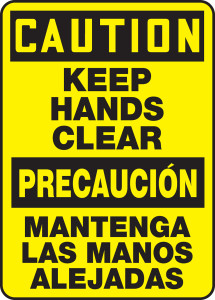 "Bilingual OSHA Caution Safety Sign - Keep Hands Clear, 14"" x 10"", Pack/10"