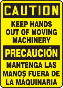 "Bilingual OSHA Caution Safety Sign - Keep Hands Out Of Moving Machinery, 14"" x 10"", Pack/10"