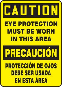 """Bilingual OSHA Safety Sign - CAUTION: Eye Protection Must Be Worn In This Area, 14"""" x 10"""", Pack/10"""