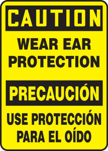 """Bilingual OSHA Safety Sign - CAUTION: Wear Ear Protection, 14"""" x 10"""", Pack/10"""