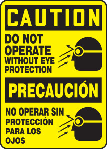 "Bilingual Spanish ANSI Safety Sign - CAUTION: Do Not Operate Without Eye Protection, 14"" x 10"", Pack/10"