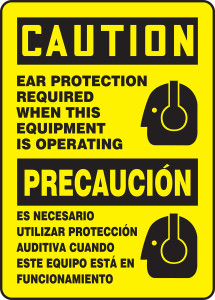 """Bilingual OSHA Safety Sign - CAUTION: Ear Protection Required When Operating This Equipment, 14"""" x 10"""", Pack/10"""