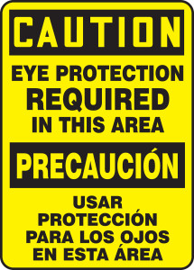 "Bilingual OSHA Safety Sign - CAUTION: Eye Protection Required In This Area, 14"" x 10"", Pack/10"