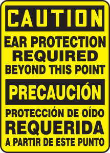 """Bilingual OSHA Safety Sign - CAUTION: Ear Protection Required Beyond This Point, 14"""" x 10"""", Pack/10"""