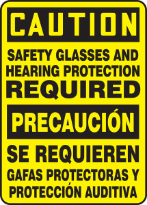 """Bilingual Spanish Safety Sign - CAUTION: Safety Glasses And Hearing Protection Required, 14"""" x 10"""", Pack/10"""