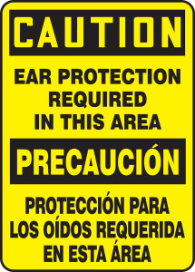 """Bilingual OSHA Safety Sign - CAUTION: Ear Protection Required In This Area, 14"""" x 10"""", Pack/10"""
