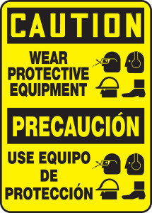"""Bilingual OSHA Safety Sign - CAUTION: Wear Protective Equipment, 14"""" x 10"""", Pack/10"""