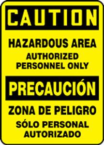 "Bilingual OSHA Safety Sign - CAUTION: Hazardous Area, 14"" x 10"", Pack/10"