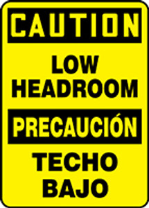 """Bilingual OSHA Safety Sign - CAUTION: Low Headroom, 14"""" x 10"""", Pack/10"""