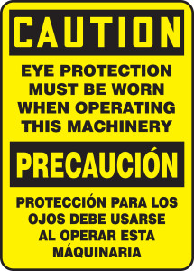 """Bilingual OSHA Safety Sign - CAUTION: Eye Protection Must Be Worn When Operating This Machinery, 14"""" x 10"""", Pack/10"""