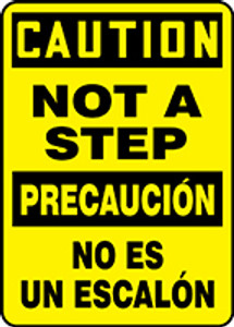 "Bilingual OSHA Safety Sign - CAUTION: Not A Step, 14"" x 10"", Pack/10"