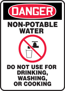 """OSHA Safety Sign - DANGER: Non-Potable Water - Do Not Use For Drinking, Washing, or Cooking, 14"""" x 10"""", Pack/10"""