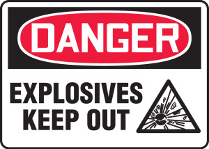 "OSHA Safety Sign - DANGER: Explosives - Keep Out, 14"" x 10"", Pack/10"