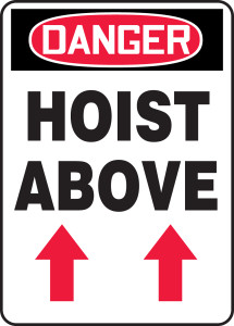 "OSHA Safety Sign - DANGER: Hoist Above, 14"" x 10"", Pack/10"