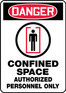 "OSHA ANSI Safety Sign - DANGER: Confined Space - Authorized Personnel Only, 14"" x 10"", Pack/10"