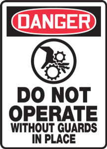 """OSHA Safety Sign - DANGER: Do Not Operate Without Guards In Place, 14"""" x 10"""", Pack/10"""