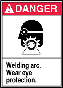 "ANSI Safety Sign - DANGER: Welding Arc - Wear Eye Protection., 14"" x 10"", Pack/10"