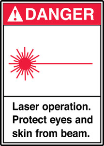 "ANSI Safety Sign - DANGER: Laser Operation. Protect Eyes And Skin From Beam., 14"" x 10"", Pack/10"
