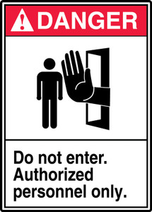 "ANSI Safety Sign - DANGER: Do Not Enter - Authorized Personnel Only, 14"" x 10"", Pack/10"