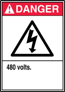 "ANSI Safety Sign - DANGER: 480 Volts., 14"" x 10"", Pack/10"