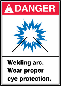 "ANSI Safety Sign - DANGER: Welding Arc - Wear Proper Eye Protection., 14"" x 10"", Pack/10"