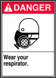 "ANSI Safety Sign - DANGER: Wear Your Respirator, 14"" x 10"", Pack/10"