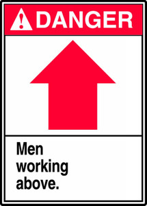 "ANSI Safety Sign - DANGER: Men Working Above., 14"" x 10"", Pack/10"